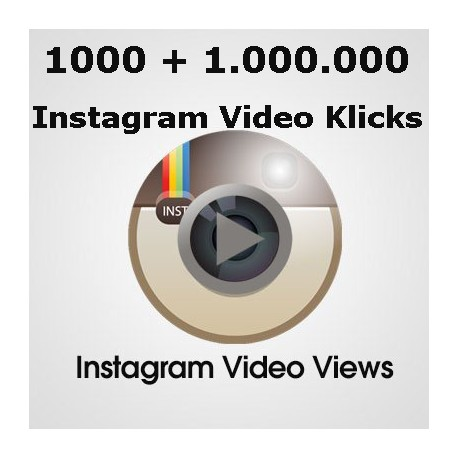 1.000 bis 1 Million HQ INSTAGRAM VIDEO Klicks für Ihre Facebook video