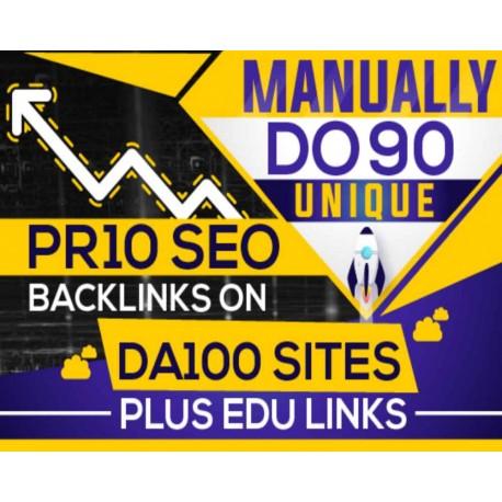 MANUALLY Do 90 UNIQUE PR10 SEO BackIinks on DA100 sites Plus Edu Links