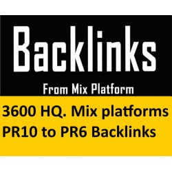 3600 HQ. Mix platforms PR10 to PR6 Backlinks